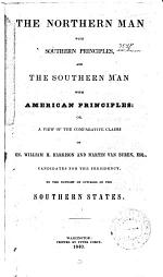 The Northern Man with Southern Principles, and the Southern Man with American Principles