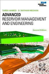 Advanced Reservoir Management and Engineering: Edition 2