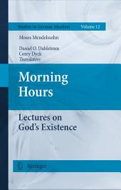 Morning Hours: Lectures on God's Existence
