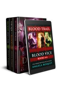 Blood Trail  Blood Vice Books 4 6  Book