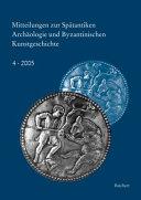 Mitteilungen Zur Spatantiken Archaologie Und Byzantinischen Kunstgeschichte PDF
