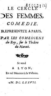 Le Cercle des Femmes: Comédie