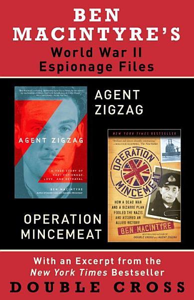 Download Ben Macintyre s World War II Espionage Files Book