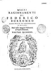 I Sacri ragionamenti (sinodali) di Federico Borromeo cardinale... ed arcivescovo di Milano...