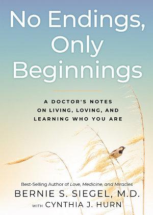 No Endings  Only Beginnings PDF