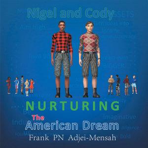 Nurturing the American Dream PDF