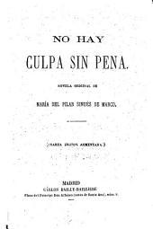 No hay culpa sin pena: novela original