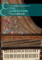The Cambridge Companion to the Harpsichord PDF