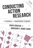 Conducting Action Research for Business and Management Students PDF