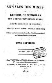 Annales des mines: ou recueil de mémoires sur l'exploitation des mines et sur les sciences et les arts qui s'y rapportent, Volume7
