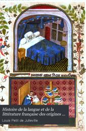 Histoire de la langue et de la littérature française des origines à 1900: Volume2