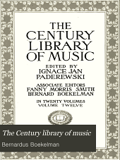 The Century Library of Music: Volume 12