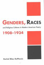 Genders  Races  and Religious Cultures in Modern American Poetry  1908 1934 PDF