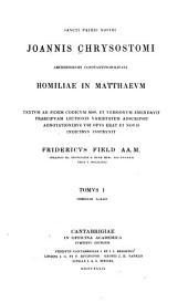 Homiliae in Matthaevm: Homiliae I-XLIV