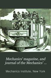 Mechanics' Magazine, and Journal of the Mechanics' Institute: Volume 3