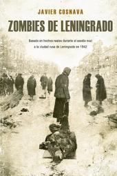 Zombies de Leningrado: Línea Z Dolmen. (La primera novela Z basada en hechos reales)