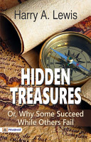 Hidden Treasures  Or  Why Some Succeed While Others Fail PDF