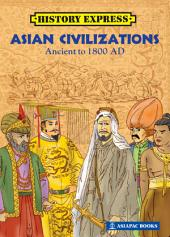 Asia Civilizations: Ancient to 1800 AD