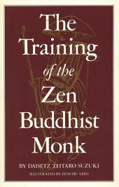 Training of the Zen Buddhist Monk