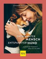 Entspannter Mensch   entspannter Hund    PDF