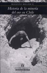 Historia de la miner  a del oro en Chile PDF