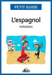 L'espagnol: Initiation