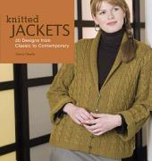 Knitted Jackets: 2 Designs from Classic to Contemporary