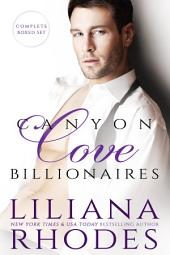 Canyon Cove Billionaires (Five Book Boxed Set): Books 1-3