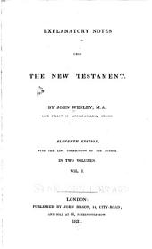 Explanatory Notes Upon the New Testament: Volume 1