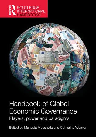 Handbook of Global Economic Governance PDF