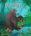 Disney the Jungle Book Mowgli s Rainy Day