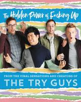 The Hidden Power of F cking Up PDF