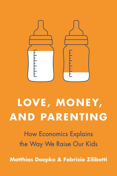 Download Love  Money  and Parenting Book