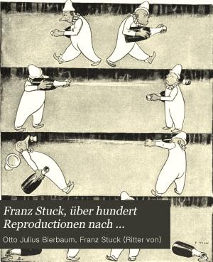 Franz Stuck    ber hundert Reproductionen nach Gem  lden und plastischen Werken  Handzeichnungen und Studien PDF