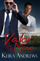 Valor on the Move: Gay Romance