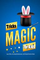 Magic Tricks for Kids PDF