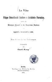 Le vite di Filippo Brunelleschi: scultore e architetto fiorentino