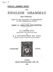 An English Grammar for Schools: Based on the Principles and Requirements of the Grammatical Society, Volume 2