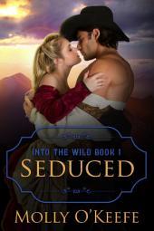 Seduced: A Historical Western