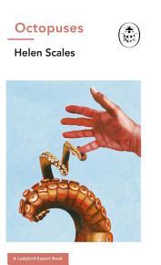 Octopuses  A Ladybird Expert Book PDF