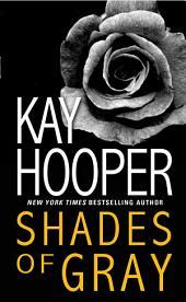 Shades of Gray: A Loveswept Classic Romance