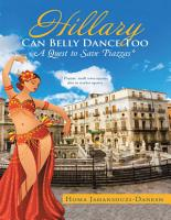 Hillary Can Belly Dance Too  A Quest to Save Piazzas   PDF