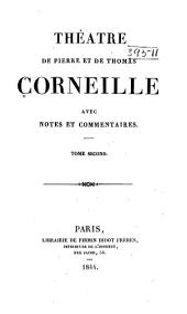 Théàtre de Pierre et de Thomas Corneille: avec notes et commentaires ...