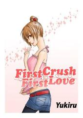 [English]First Crush - First Love