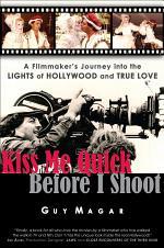 Kiss Me Quick Before I Shoot