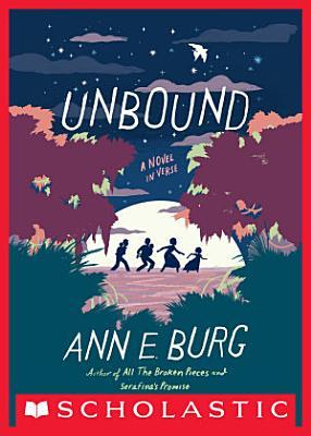Unbound  A Novel in Verse