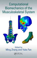 Computational Biomechanics of the Musculoskeletal System