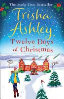 Twelve Days of Christmas  A bestselling Christmas read to devour in one sitting  PDF