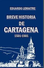 Breve historia de Cartagena: 1501-1901