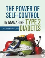 The Power of Self-Control in Managing Type 2 Diabetes